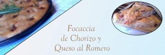 Focaccia de Chorizo y Queso al Romero
