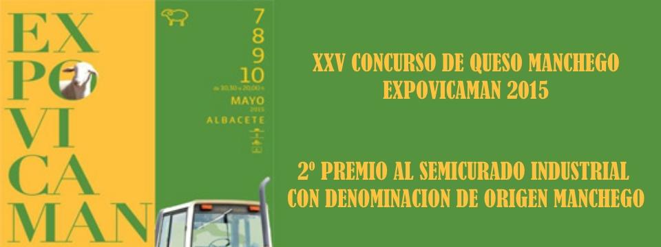 Feria EXPOVICAMAN  Albacete- 2º Premio de Queso Manchego de Castilla- La Mancha