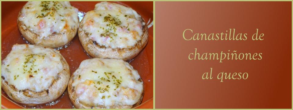 Canastillas de champiñones al queso